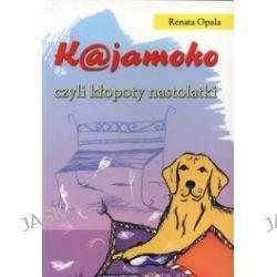 Kajamoko, czyli kłopoty nastolatki