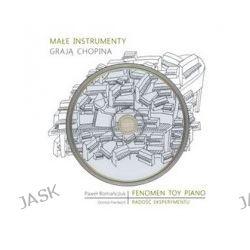Małe instrumenty grają Chopina +CD