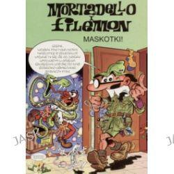 Maskotki! Mortadello i Filemon