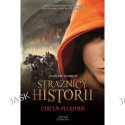 Strażnicy historii. Circus Maximus