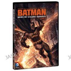 Batman Dcu: Mroczny Rycerz - Powrót