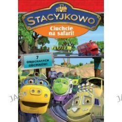 Stacyjkowo - Ciuchcie Na Safari (DVD)