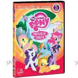 My Little Pony: Przyjazn To Magia