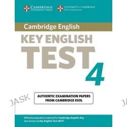 Cambridge Key English Test 4 Student's Book, KET Practice Tests by Cambridge ESOL, 9780521670814.