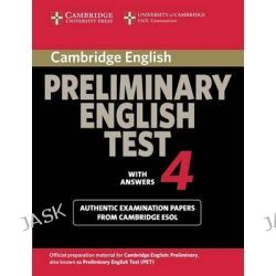 Cambridge Preliminary English Test 4 Student's Book with Answers, Examination Papers from the University of Cambridge ESOL Examinations by Cambridge ESOL, 9780521755283.