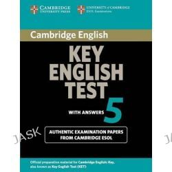 Cambridge Key English Test 5 Student's Book with Answers: Test 5, Official Examination Papers from University of Cambridge ESOL Examinations by Cambridge ESOL, 9780521123075.