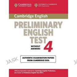 Cambridge Preliminary English Test 4 Student's Book, Examination Papers from the University of Cambridge ESOL Examinations by Cambridge ESOL, 9780521755276.