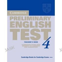Cambridge Preliminary English Test 4 Teacher's Book, Examination Papers from the University of Cambridge ESOL Examinations by Cambridge ESOL, 9780521755290.