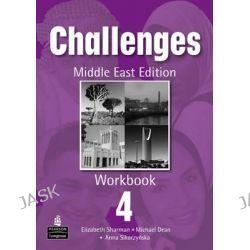 Challenges (Arab) 4 Workbook, Challenges by Anna Sikorzynska, 9781405867207.