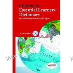 Chambers Essential Learners Dictionary, For Elementary Learners of English by Chambers, 9780550104786.