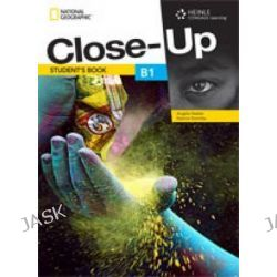 Close-Up B1, Get Close to English Through a Close-Up on the Real World by Katrina Gormley, 9781111834210.