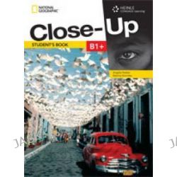 Close-Up B1+: Student Book, Get Close to English Through a Close-Up on the Real World by Angela Healan, 9781111834241.