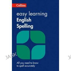 Collins Easy Learning English - Easy Learning English Spelling, Easy Learning, 9780008100810.