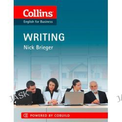 Collins English for Business : Writing, Collins Business Skills by Nick Brieger, 9780007423224.