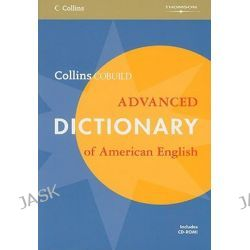 Collins Cobuild Advanced Dictionary of American English, Collins COBUILD by Collins COBUILD, 9781424003631.