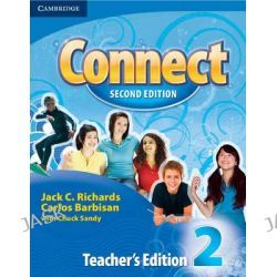 Connect Level 2 Teacher's Edition, Connect (Cambridge) by Jack C. Richards, 9780521737098.