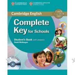 Complete Key for Schools Student's Book with Answers with CD-ROM, Complete by David McKeegan, 9780521124713.