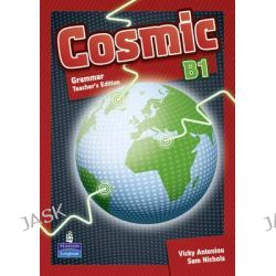 Cosmic B1 Grammar Teachers Guide, Cosmic, 9781408246429.