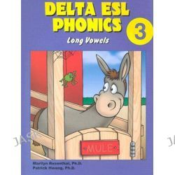 Delta ESL Phonics 3, Long Vowels by Marilyn Rosenthal, 9781887744393.