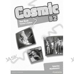 Cosmic B2 Test Book TG, Cosmic by Katerina Mestheneou, 9781408246719.
