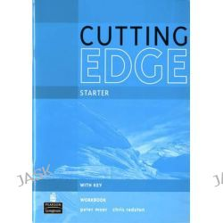Cutting Edge Starter Workbook With Key, Cutting Edge by Peter Moor, 9781408258019.