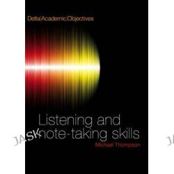 Delta Academic Objectives, Listening and Note-Taking Skills by Louis Rogers, 9781905085606.