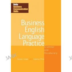 DBC: Business English Language Practice, Effective Communication in Business English by Susan Lowe, 9781905085293.