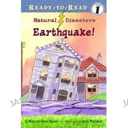Earthquake! (PB), Natural Disasters (Aladdin) by Marion Dane Bauer, 9781416925514.