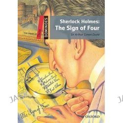Dominoes, Three: Sherlock Holmes: The Sign of Four by Arthur Conan Doyle, 9780194248235.