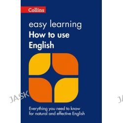 Easy Learning How to Use English, Easy Learning by Collins Dictionaries, 9780007374700.