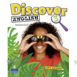 Discover English Global 3 Teacher's Book, 3 by Kate Wakeman, 9781405866477.