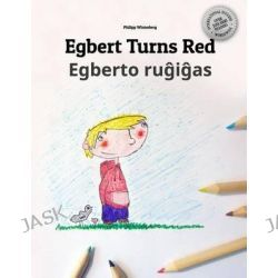 Egbert Turns Red/Egberto Rugigas, Children's Book/Coloring Book English-Esperanto (Bilingual Edition/Dual Language) by Philipp Winterberg, 9781503268609.