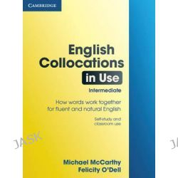 English Collocations in Use Intermediate, Vocabulary in Use Ser. by Michael J. McCarthy, 9780521603782.