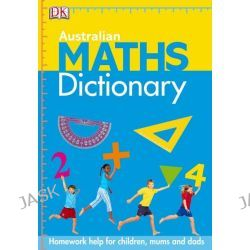 Australian Maths Dictionary by Judith de Klerk, 9781740337571.