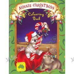 Aussie Christmas Colouring Book, Aussie Christmas Ser. by Lee Krutop, 9781742113272.