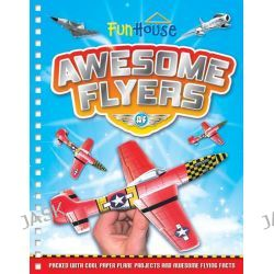 Awesome Flyers Fun House, Fun House, 9781743671450.