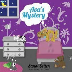 Ava's Mystery by Sandi Sellen, 9781486606702.
