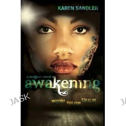Awakening, Tankborn Trilogy by Karen Sandler, 9781600609824.