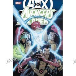 Avengers Vs X-Men, Avengers by Rick Remender, 9780785165811.