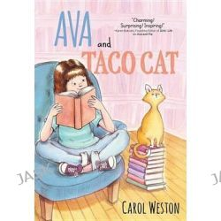 Ava and Taco Cat, Ava and Pip by Carol Weston, 9781492620808.