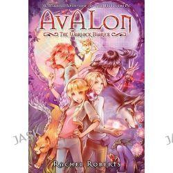 Avalon, The Warlock Diaries Omnibus by Rachel Roberts, 9781934876886.