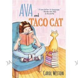 Ava and Taco Cat, Ava and Pip by Carol Weston, 9781402288739.