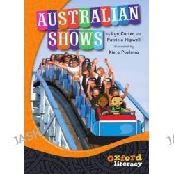 Australian Shows, Oxford Literacy Guided Reading by OXFORD, 9780195575514.