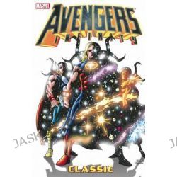 Avengers Infinity Classic, Avengers (Marvel Unnumbered) by Roger Stern, 9780785166788.