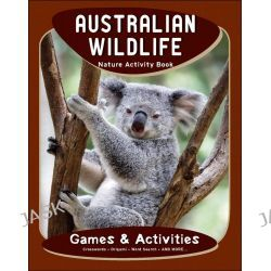 Australian Wildlife Nature Activity Book, Nature Activity Book Series by James Kavanagh, 9781583555767.
