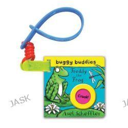 Axel Scheffler Buggy Buddy, Freddy the Frog by Axel Scheffler, 9780230756144.