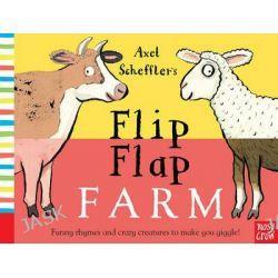 Axel Scheffler's Flip Flap Farm by Axel Scheffler, 9780857632456.