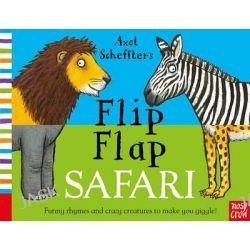 Axel Scheffler's Flip Flap Safari by Axel Scheffler, 9780857632944.