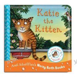 Axel Scheffler Bath Book, Katie the Kitten by Axel Scheffler, 9781447268055.