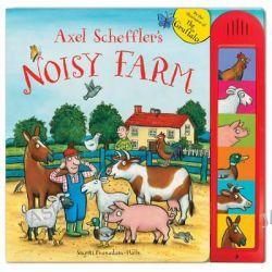 Axel Scheffler's Noisy Farm, A Counting Soundbook by Axel Scheffler, 9780230766808.